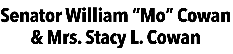 "Senator William ""Mo"" Cowan & Mrs. Stacy L. Cowan"
